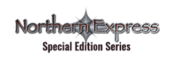 Northern Express Special Edition Series