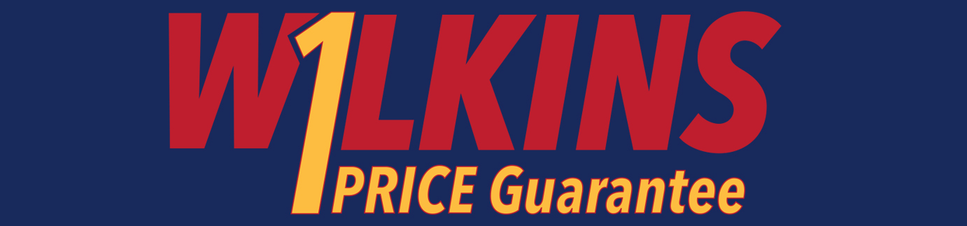 Wilkins One Price Guarantee