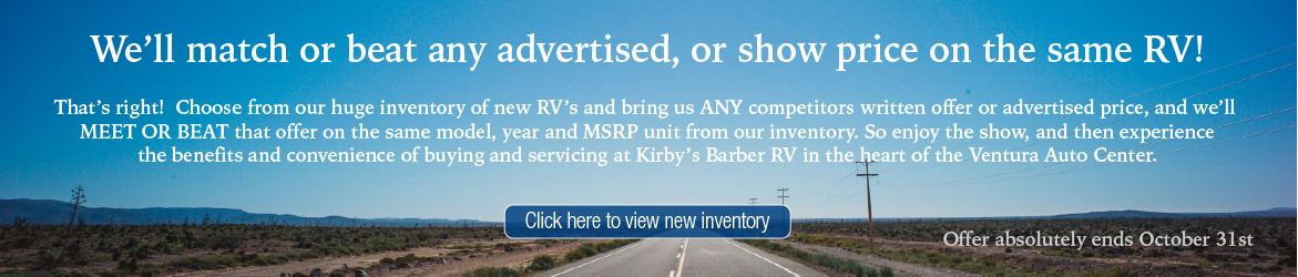 We'll match or beat any advertised, or show price on the same RV!