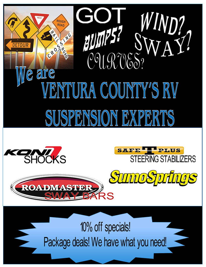 Got Wind, Bumpbs, sway, or Curves? We are Ventura County's RV Suspension Experts. 10% Off Specials! Package Deals!