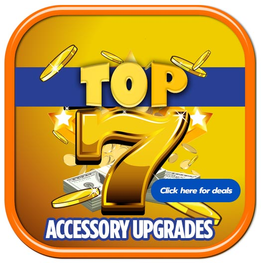 Top 7 Accessory Upgrades