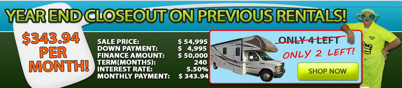 Year-end Closeout on Previous Rental Units!