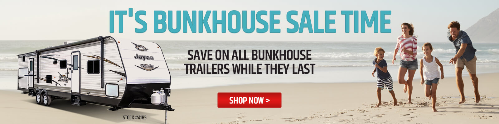 Bunkhouse Sale Time