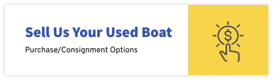 Sell us Your Used Boat| Purchase/Consignment Options