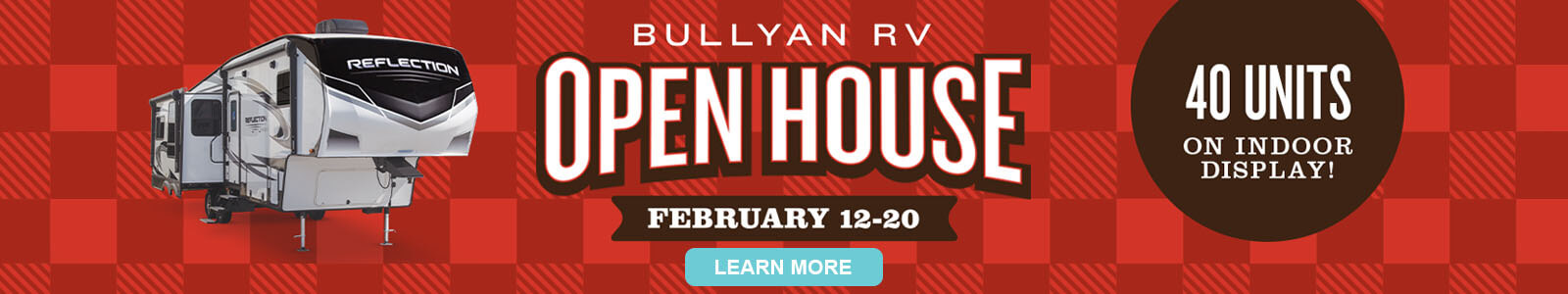Bullyan RV Open House - February 12-20