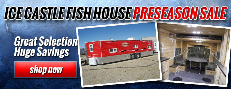 Ice Castle Fish House Preseason Sale