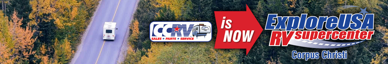 CCRV is now ExploreUSA RV Supercenter in Corpus Christi