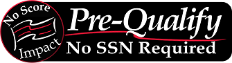 Pre-Qualify No-SSN Required