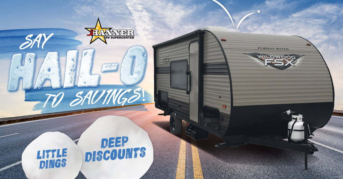Hanner RV Say Hail-O To Savings In Abilene, TX