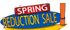 Spring Reduction Sale