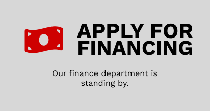 Apply for Financing - Our finance department is standing by.