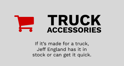 Truck Accessories - If it's made for a truck, Jeff England has it in stock or can get it quick.