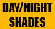 DAY/NIGHT SHADES