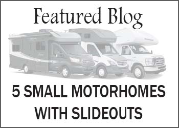 5 Small Motorhomes with Slideouts