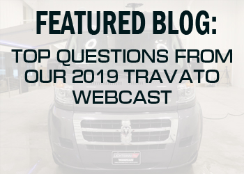 Top Questions from the 2019 Travato Webcast