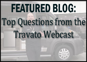 Top Questions from the Travato Webcast