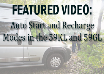 Auto Start and Recharge Modes in the Travato 59KL and 59GL