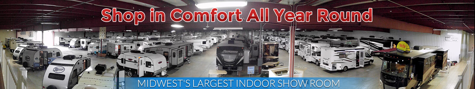 Midwest's Largest Indoor RV Showroom
