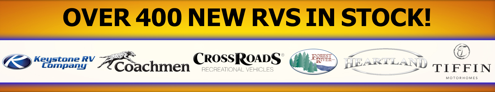 Over 400 New RVs in Stock!