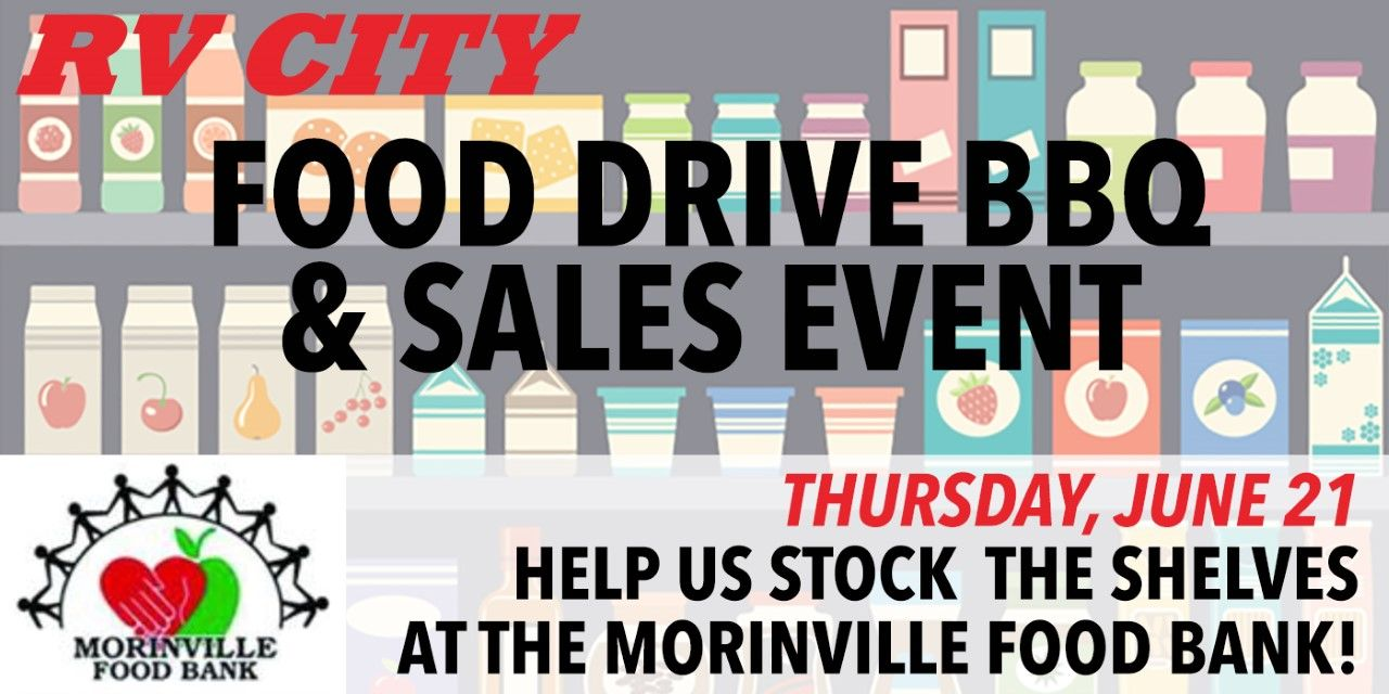 RV City Food Drive BBQ Thursday June 21, 2018