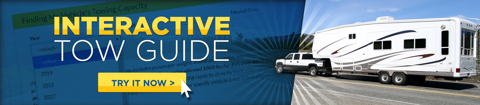 Click to try out our Interactive Tow Guide.