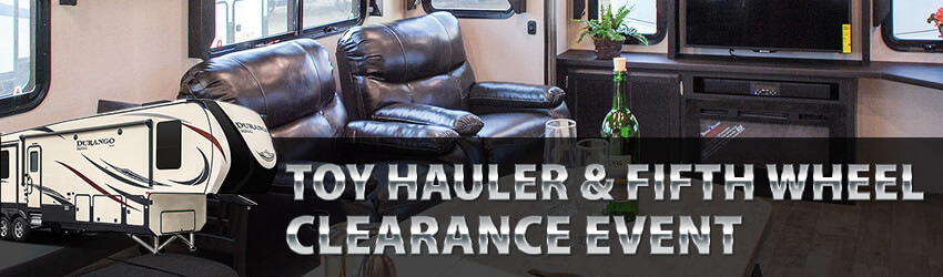 Toy Hauler & Fifth Wheel Clearance Event
