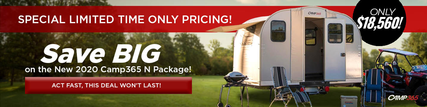 Save Big on the New 2020 Camp365 N Package