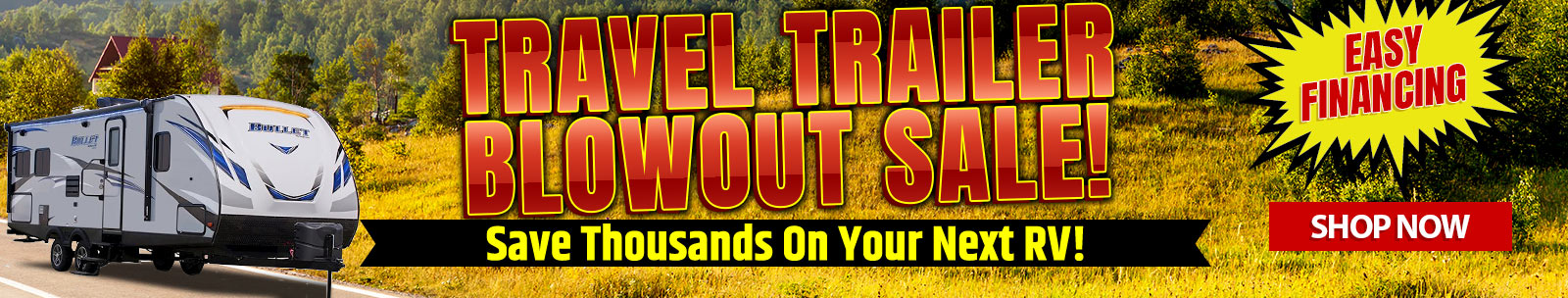 Travel Trailer Blowout Sale!