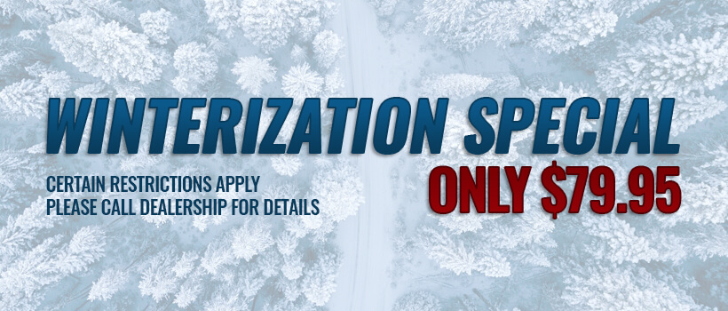 Winterization Special Call for details