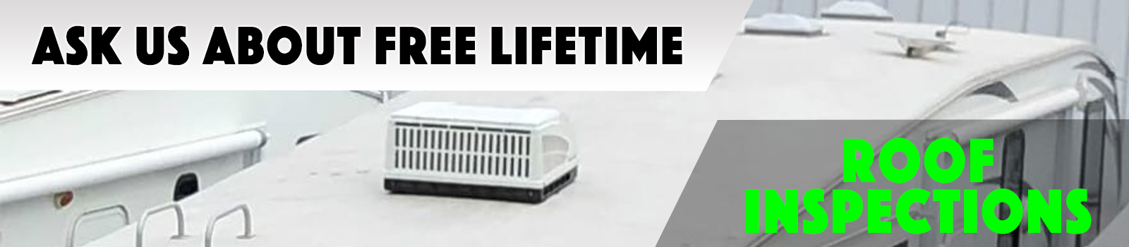 Ask us about free lifetime roof inspections