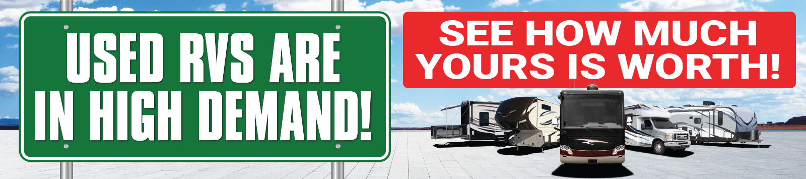 We Want Your RV Banner