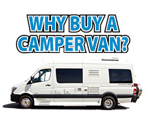 Why Buy a Camper Van or Class B RV